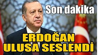 Cumhurbaşkanı Erdoğan ulusa seslendi; Koronavirüs tedbirinde ilk ülkeyiz!