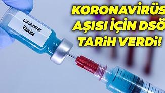 Dünya Sağlık Örgütü, koronavirüs aşısı için tarih verdi