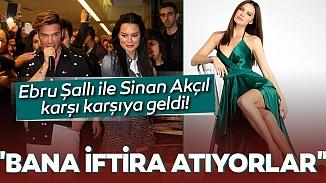 Ebru Şallı'dan haciz şoku yiyen Sinan Akçıl; Bana iftira atıyorlar!