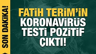 Fatih Terim koronavirüsüne yakalandı! Kovid-19 testleri pozitif çıktı