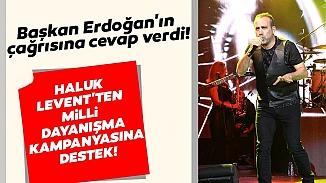 Haluk Levent'ten  Milli Dayanışma Kampanyasına büyük destek!