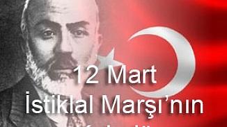 İstiklâl Marşı'mızın kabulünün 99. Yılı