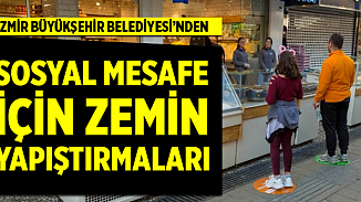 İzmir Belediyesi, sosyal mesafe için zemin çıkartmalarını devreye soktu