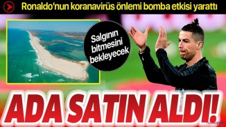 Korona salgını korkusu ada satın aldırttı! Ronaldo koronavirüsten korunmak için ada satın aldı!