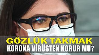 Koronavirüsünden korunmak için gözlük kullanmak gerekir mi?