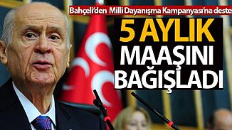 MHP lideri Bahçeli'den kampanyaya destek için 5 aylık maaş sözü!