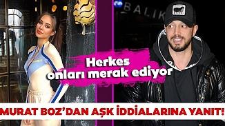 Murat Boz, Deren Talu ile olan aşk iddialarına yanıt verdi; Asılsız!