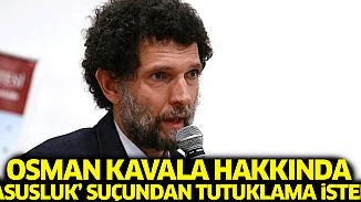 Osman Kavala hakkında casusluk suçlaması!
