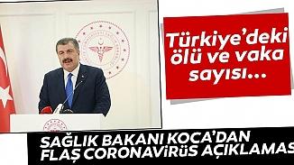 Sağlık Bakanı Koca; Koronavirüsünden toplam can kaybımız 9 oldu!
