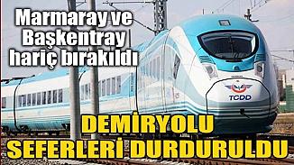 TCDD Taşımacılıktan koronavirüs kararı, Başkentray ve Marmaray hariç tüm seferler durduruldu