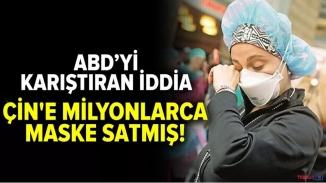 ABD'de skandal iddia! Çin'e maske ve koruyucu tıbbi malzeme satmış