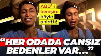 ABD'li yoğun bakım hemşiresi mücadelesini anlatırken gözyaşlarına boğuldu