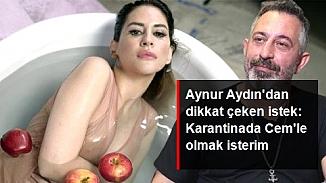 Aynur Aydın'dan olay açıklama; 'Serenay kusura bakmasın, karantinada Cem Yılmaz'la...'