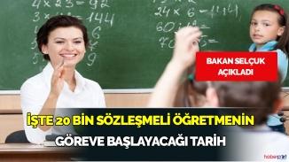 Bakan Selçuk atanan 20 Bin sözleşmeli öğretmenin göreve başlayacağı tarihi açıkladı