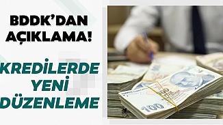 BDDK, kredi düzenlemelerinde yeni karar aldı
