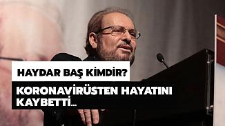 BTP Genel Başkanı Haydar Baş kimdir? Haydar Baş kaç yaşında?