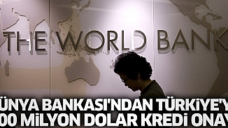 Dünya Bankası, Türkiye'ye 100 milyon dolar sağlık kredisini onayladı