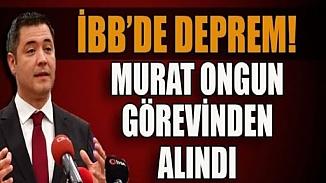 İBB'de görevinden alınan Murat Ongun'un yerine Yavuz Saltık atandı