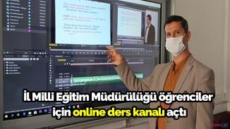 İl Milli Eğitim Müdürülüğünden öğrencilere Youtube üzerinden destek