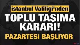 İstanbul'da yeni tedbirler açıklandı! Toplu taşımaya korona ayarı!