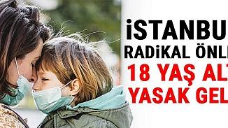 İstanbul'da ekstra önlem! 18 yaş altına sokağa çıkma yasağı gündemde