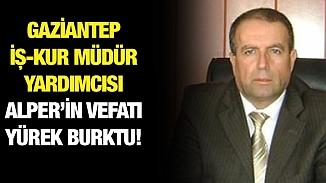 Korona tedavisi gören Gaziantep İş-Kur İl Müdür Yardımcısı vefat etti