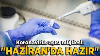 Kovid 19 aşısı Haziran'da hazır