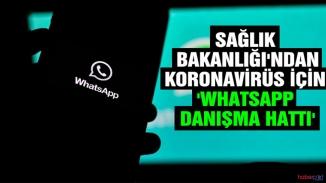 Kovid 19 WhatsApp danışma hattı devreye girdi