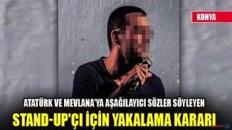 Savcılık harekete geçti! Gösteri uğruna Atatürk ve Mevlana'yı aşağılayan stand-up'çı için yakalama kararı