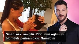 Sinan Akçıl'dan 8 yaşındaki oğlunu kaybeden Ebru Şallı'ya taziye mesajı