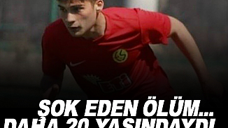 Spor camiası yasta! Eskişehirspor'un genç futbolcusu Kaan Öztürk yaşamını yitirdi