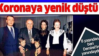 Süleyman Demirel'in manevi oğlum dediği Ali Çetin Şener koronavirüse yenik düştü