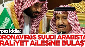 Suudi Arabistan'da kraliyetten yüksek alarm! 150 kişi virüse yakalandı