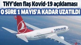 THY'de dış uçuşlarda ki korona rötarı 1 Mayıs'a kadar uzatıldı