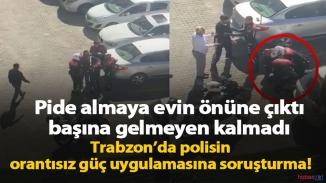 Trabzon'da orantısız güç ve ters kelepçeye soruşturma