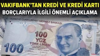 Vakıfbank duyurdu! Kredi ve Kredi kartı borçları ertelendi
