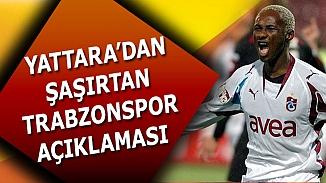 Yattara 'Trabzon benim evim, Trabzonspor'a geri dönmek istiyorum'