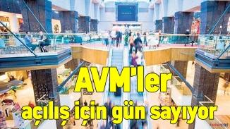 AVM'ler açılış için gün sayıyor