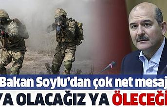 Bakan Soylu'dan Kuzey Irak kararlılığı; ya olacağız, ya öleceğiz!