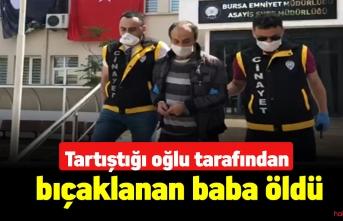 Bursa'da baba,oğlu tarafından bıçaklanarak öldürüldü