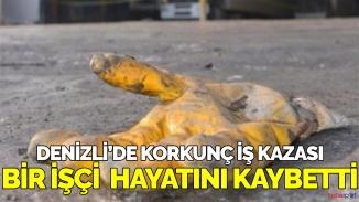 Denizli'de korkunç olay! Bacağını makineye kaptıran işçi can verdi!