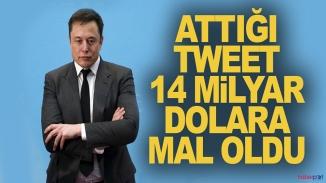 Elon Musk'ın tweet'i kendine 14 milyar dolar kaybettirdi