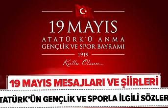 En güzel 19 Mayıs mesajları ve Atatürk'ün sözleri