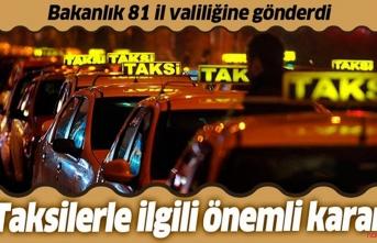 İçişleri bakanlığı ticari taksilere ilişkin genelge yayımladı