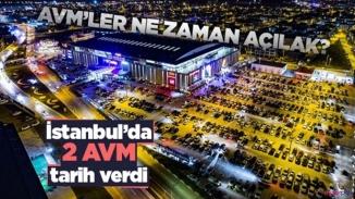 İstanbul'daki İki AVM kapılarını müşterilere açıyor! İşte açılış tarihi