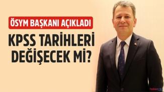 KPSS tarihinde değişiklik olacak mı? ÖSYM Başkanı Aygün duyurdu!