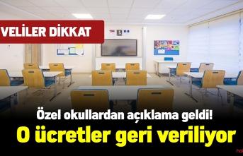 Özel okullardan açıklama geldi! O ücretler geri veriliyor