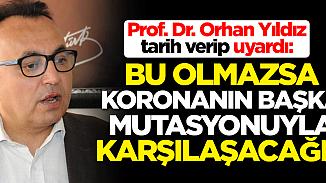 Profesör, koronavirüsün mutasyonuna karşı uyardı!