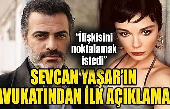 Sevcan Yaşar'ın avukatı ilk resmi açıklamasını yayımladı!