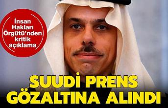 Suudi Arabistan'da şok gelişme! Prens Faysal gözaltına alındı